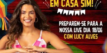 Lives de Lucy Alves e Adelmário Coelho prometem animar São João em casa.