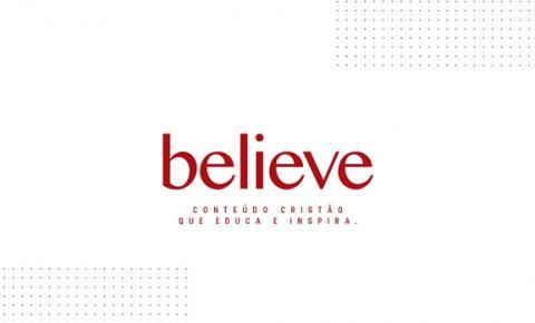 Plataforma de streaming cristão, Believe estreia dia 31 de janeiro
